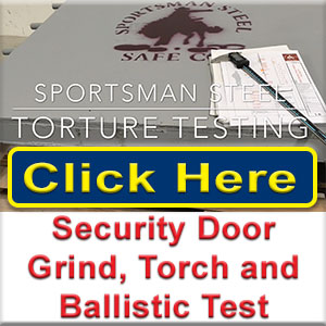 Security door grinder, torch and ballistic test